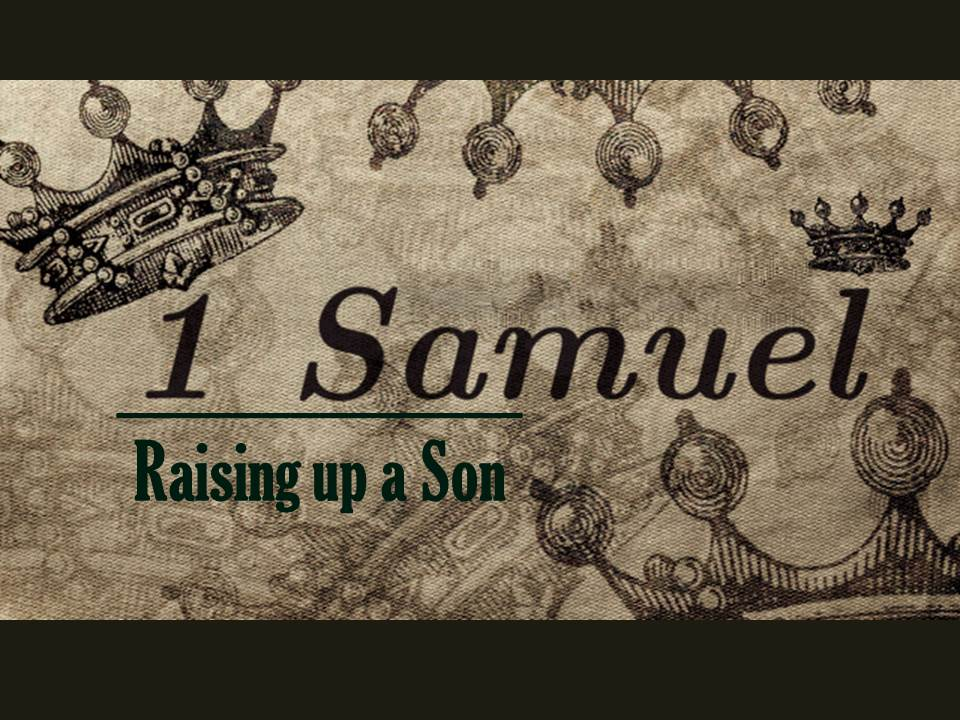 Current Preaching Series 1 Samuel